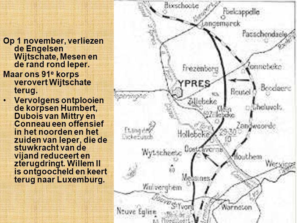 Op 1 november, verliezen de Engelsen Wijtschate, Mesen en de rand rond Ieper.