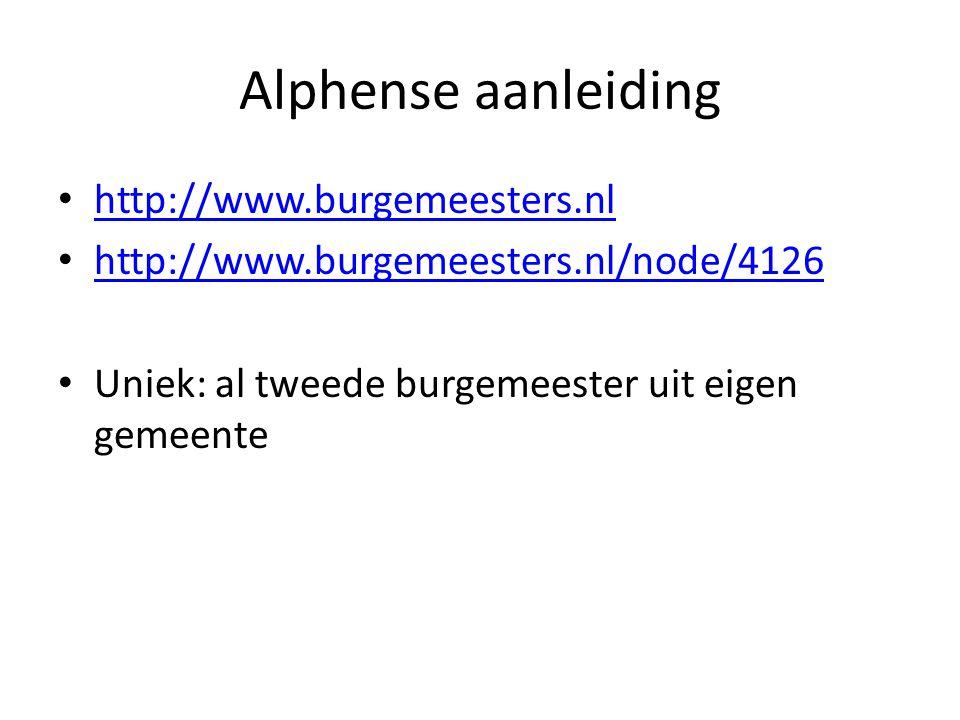 Alphense aanleiding http://www.burgemeesters.nl