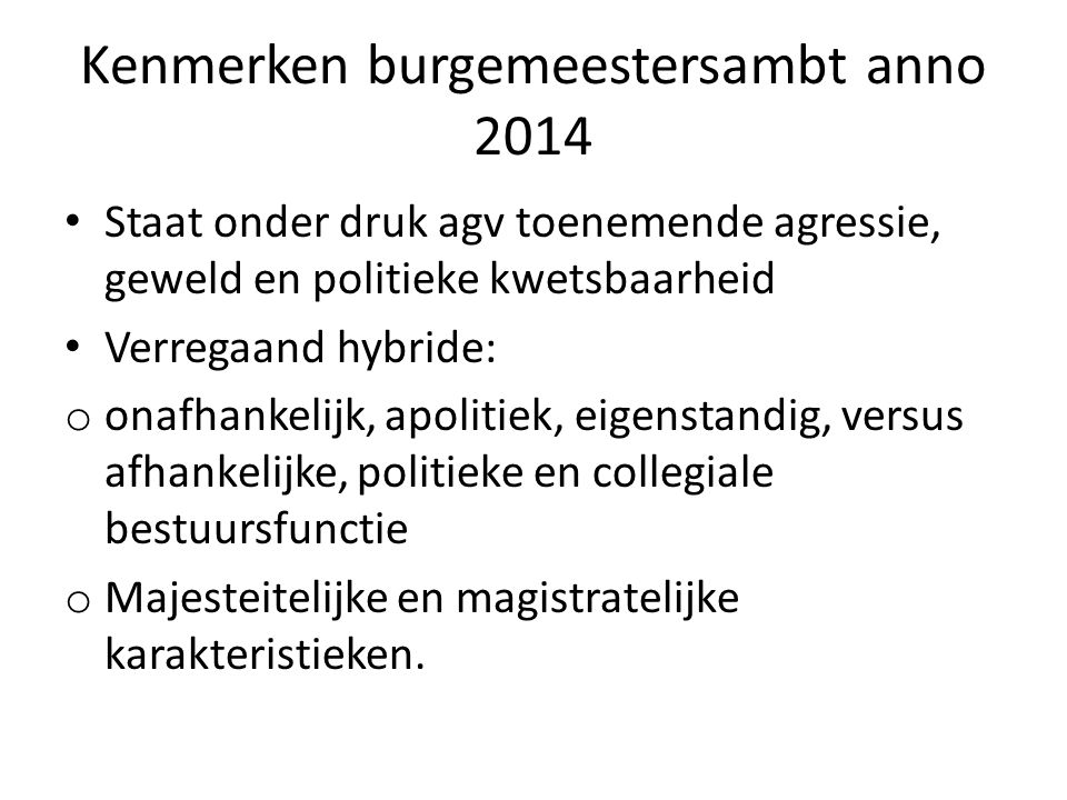 Kenmerken burgemeestersambt anno 2014