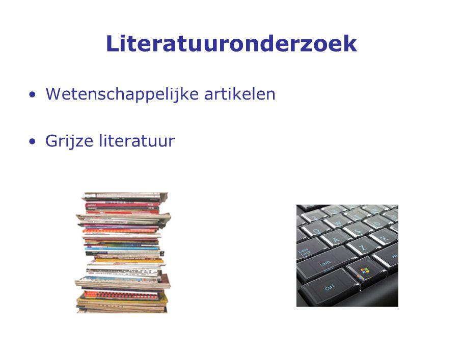 Literatuuronderzoek Wetenschappelijke artikelen Grijze literatuur