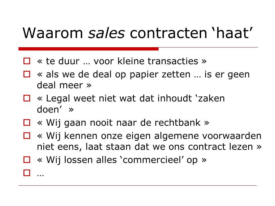 Waarom sales contracten 'haat'