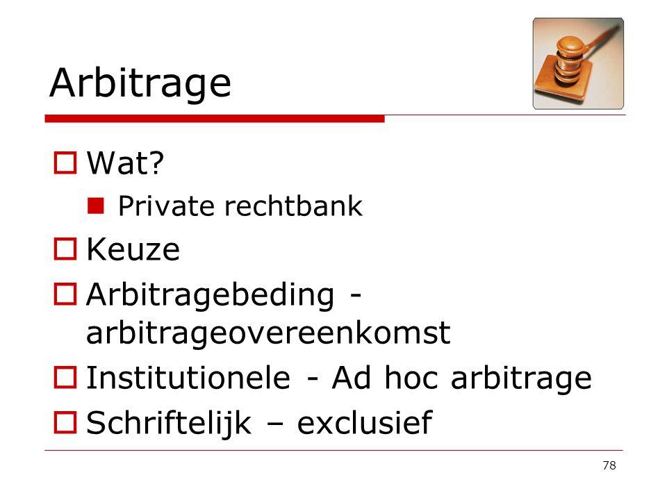 Arbitrage Wat Keuze Arbitragebeding - arbitrageovereenkomst