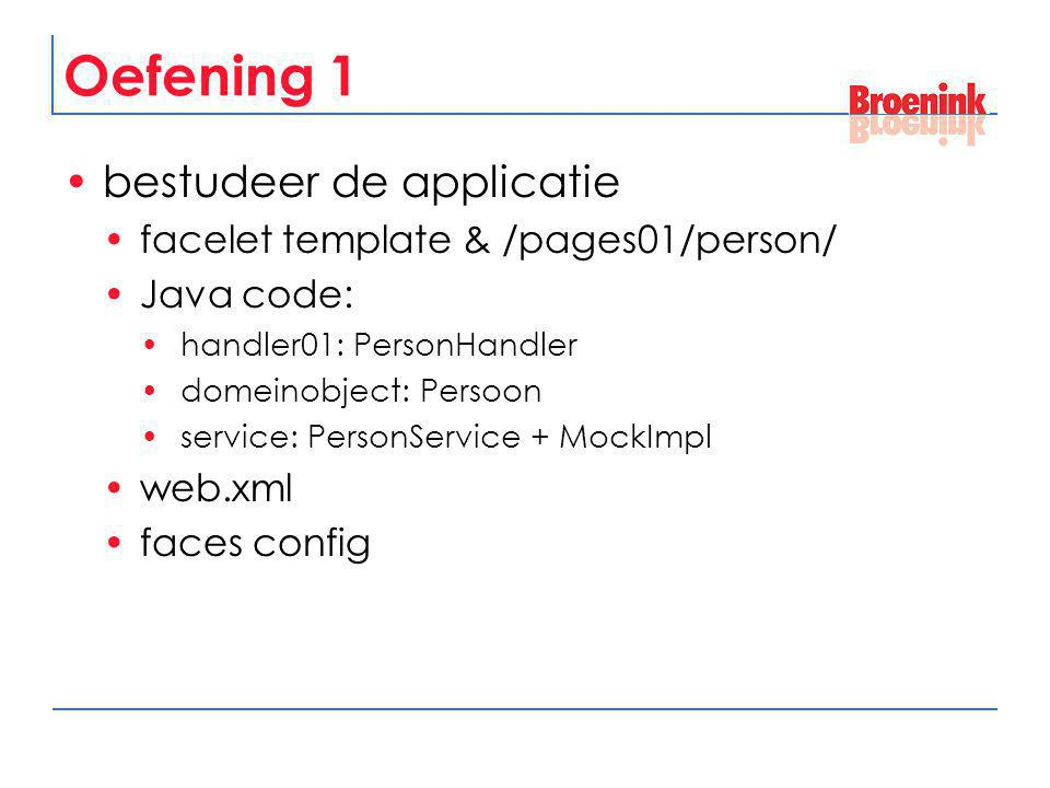 Oefening 1 bestudeer de applicatie facelet template & /pages01/person/