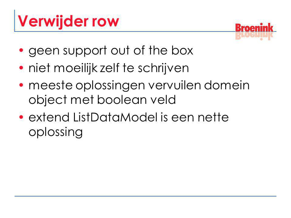 Verwijder row geen support out of the box