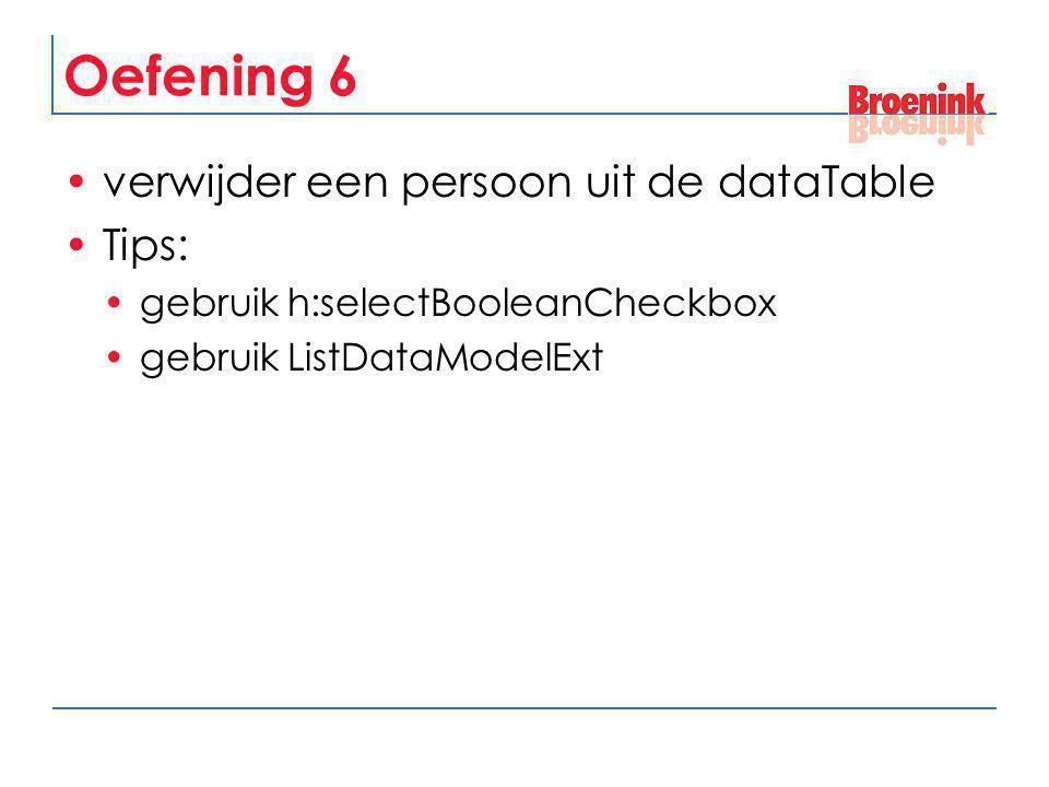 Oefening 6 verwijder een persoon uit de dataTable Tips:
