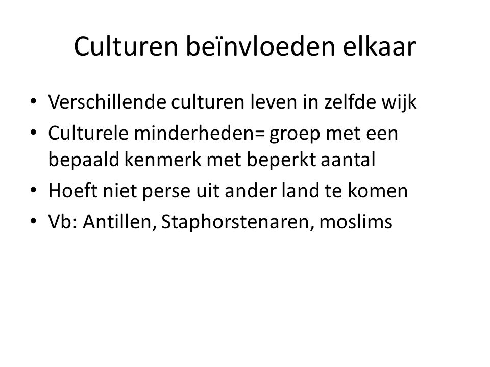 Culturen beïnvloeden elkaar