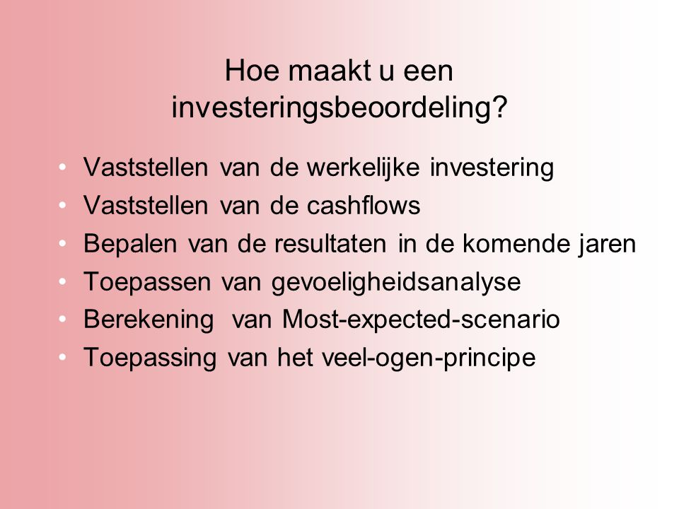 Hoe maakt u een investeringsbeoordeling