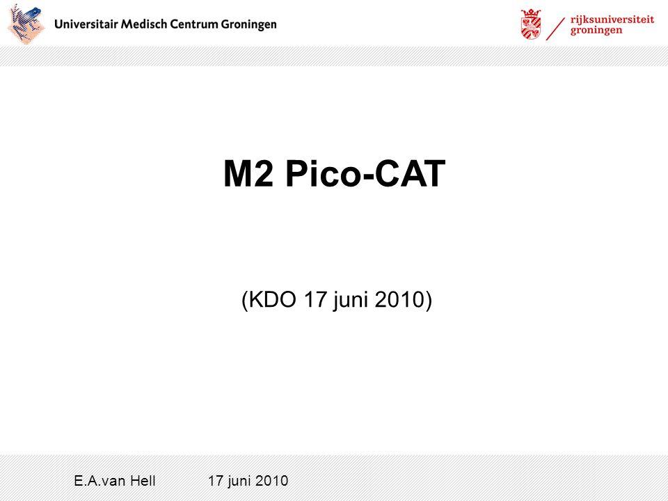 M2 Pico-CAT (KDO 17 juni 2010) E.A.van Hell 17 juni 2010