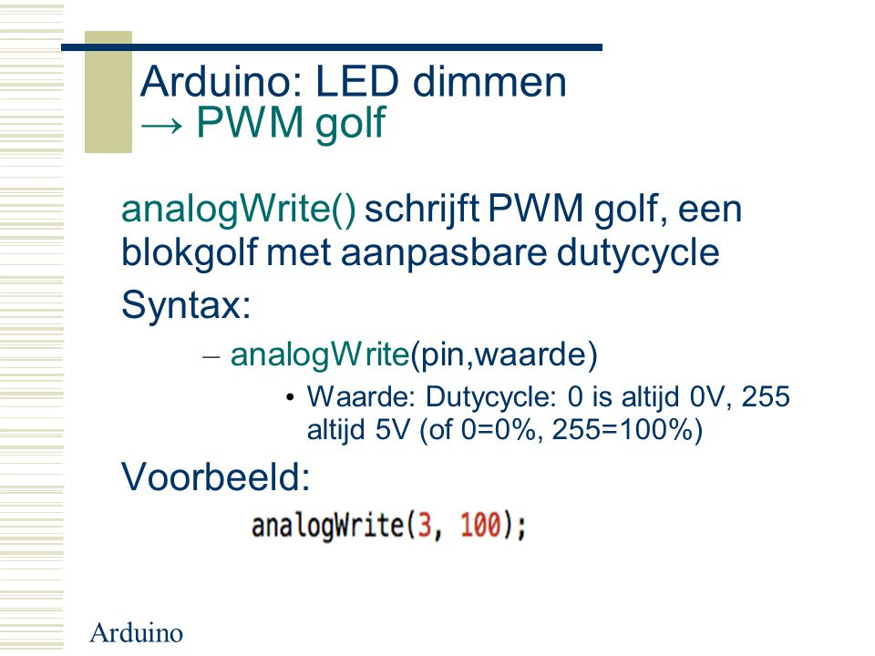 Arduino: LED dimmen → PWM golf