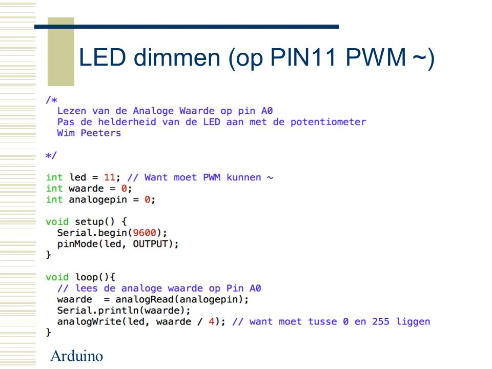 LED dimmen (op PIN11 PWM ~)