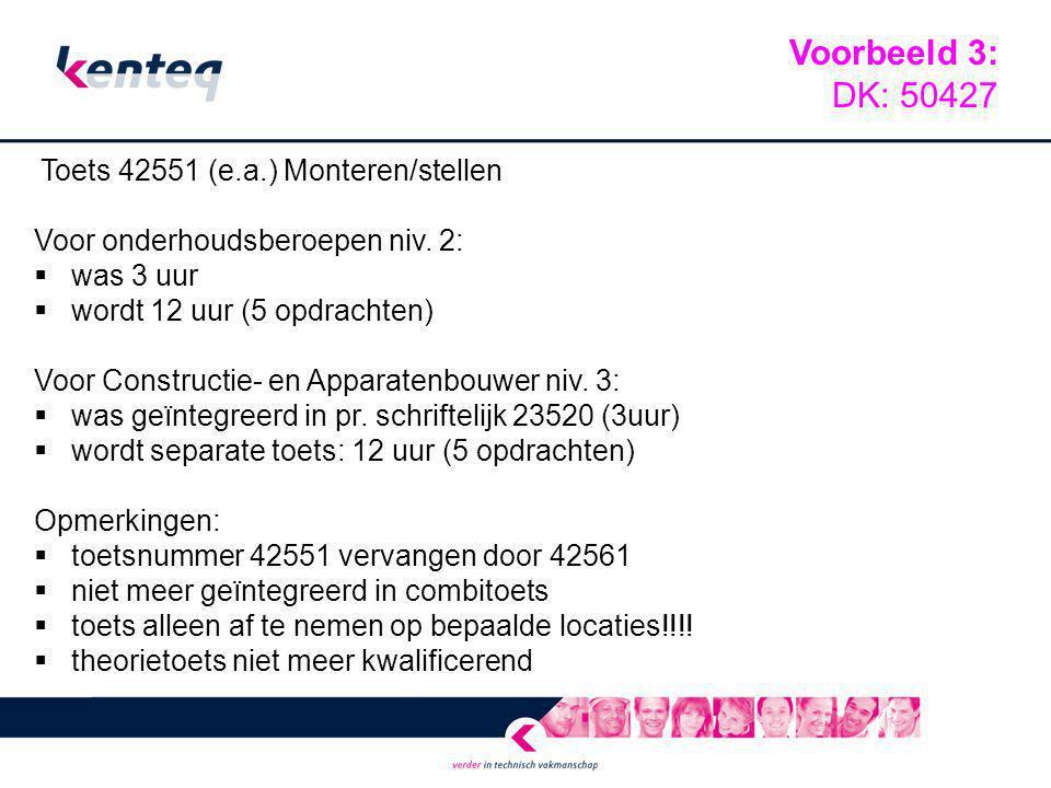 Voorbeeld 3: DK: 50427 Voor onderhoudsberoepen niv. 2: was 3 uur