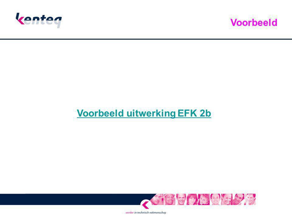 Voorbeeld uitwerking EFK 2b