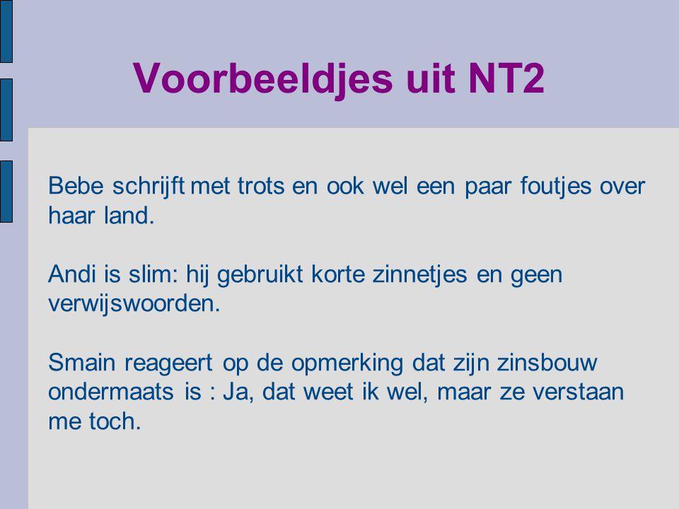 Voorbeeldjes uit NT2 Bebe schrijft met trots en ook wel een paar foutjes over haar land.