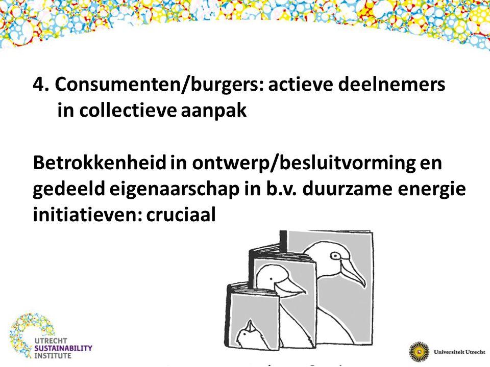 4. Consumenten/burgers: actieve deelnemers