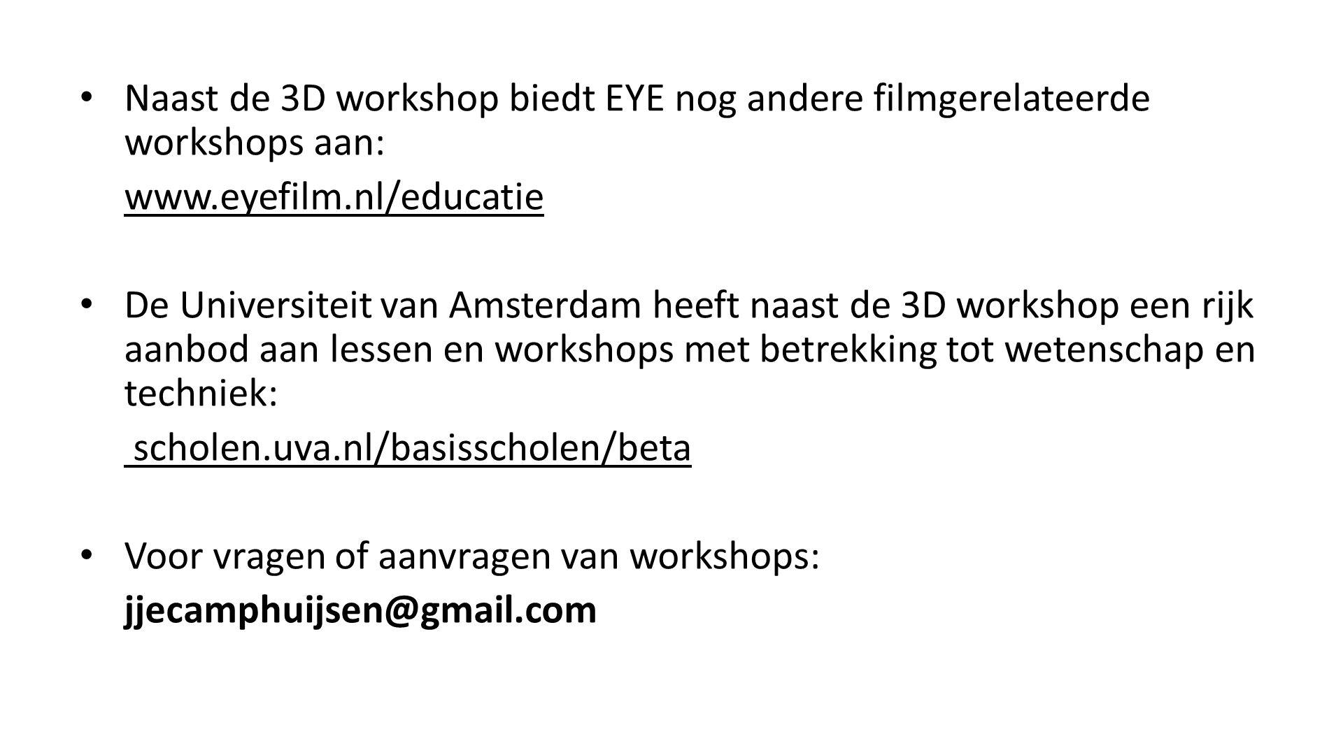 Naast de 3D workshop biedt EYE nog andere filmgerelateerde workshops aan: