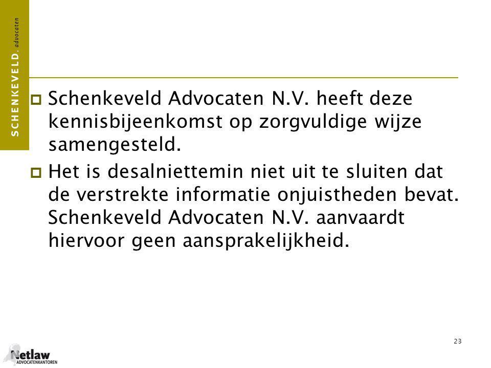 Schenkeveld Advocaten N. V