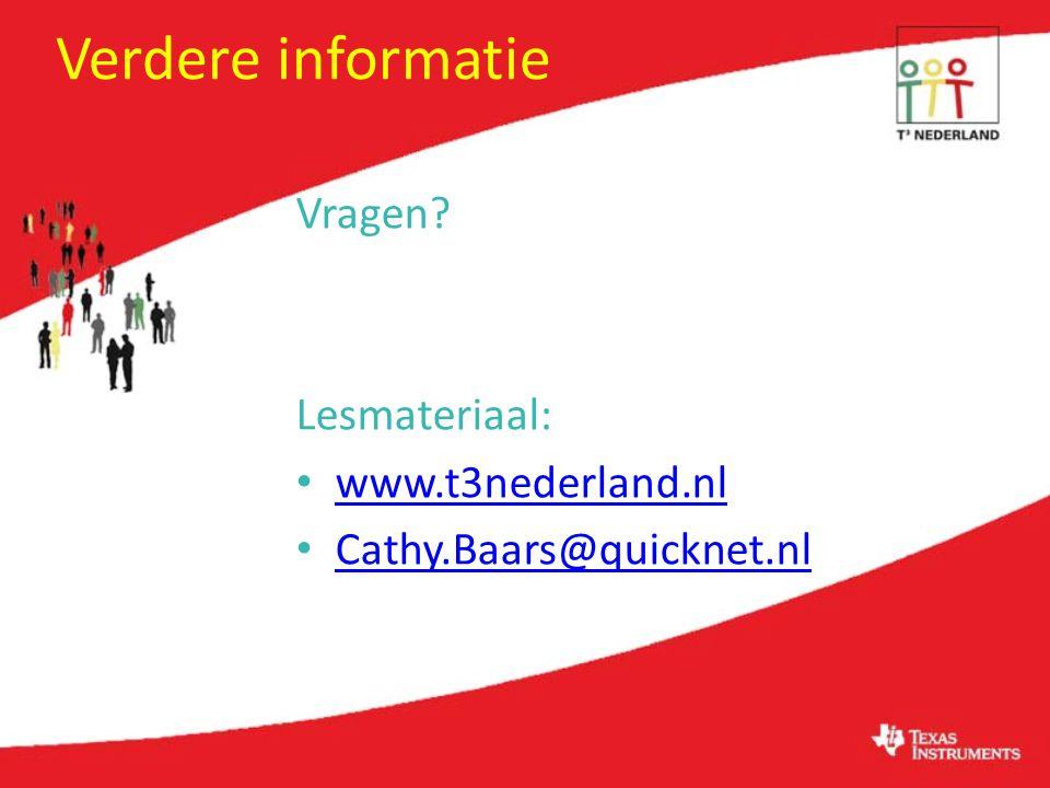 Verdere informatie Vragen Lesmateriaal: www.t3nederland.nl