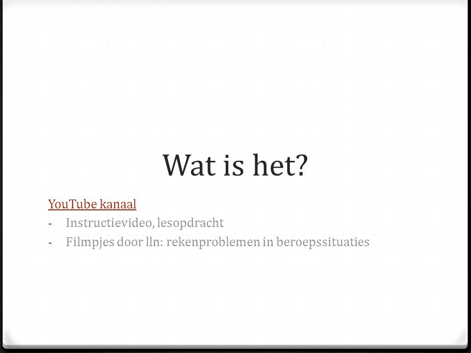 Wat is het YouTube kanaal Instructievideo, lesopdracht