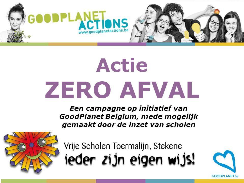 Actie ZERO AFVAL Een campagne op initiatief van