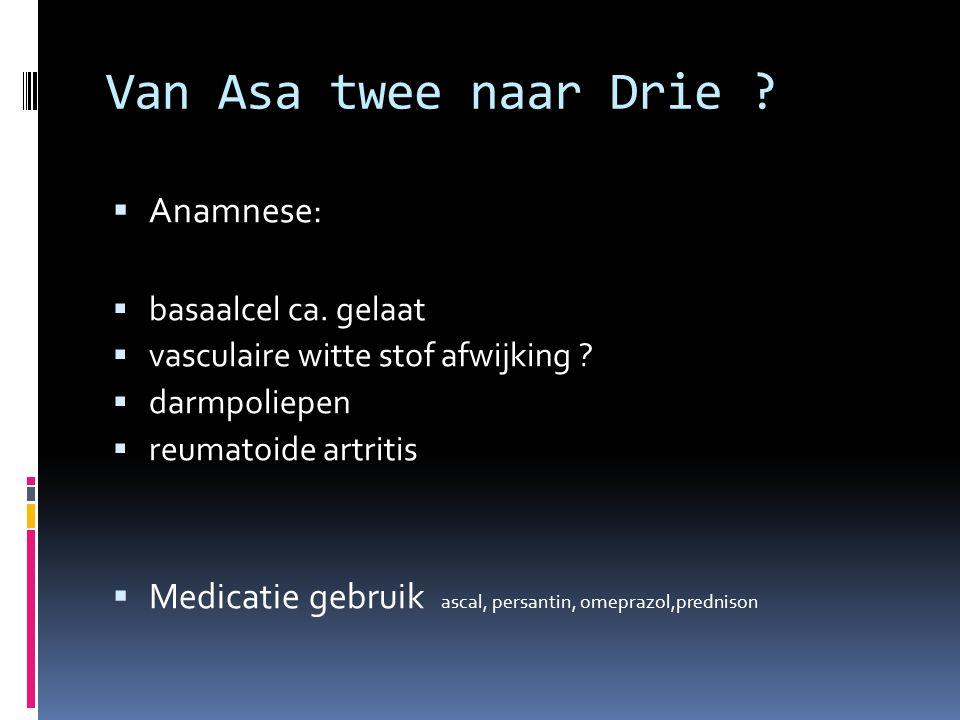 Van Asa twee naar Drie Anamnese:
