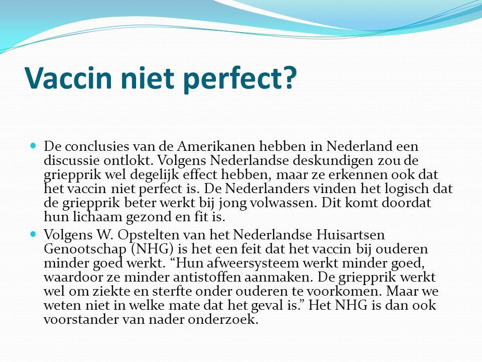 Vaccin niet perfect