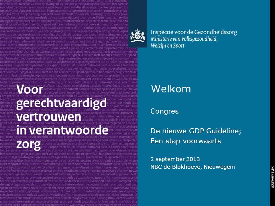 Welkom Congres De nieuwe GDP Guideline; Een stap voorwaarts