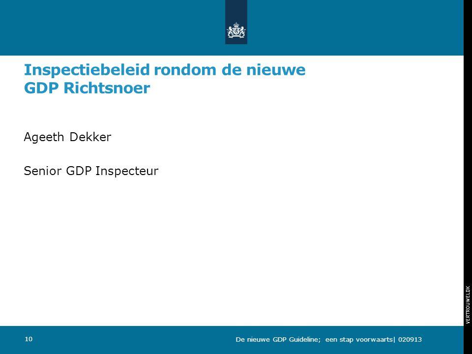 Inspectiebeleid rondom de nieuwe GDP Richtsnoer