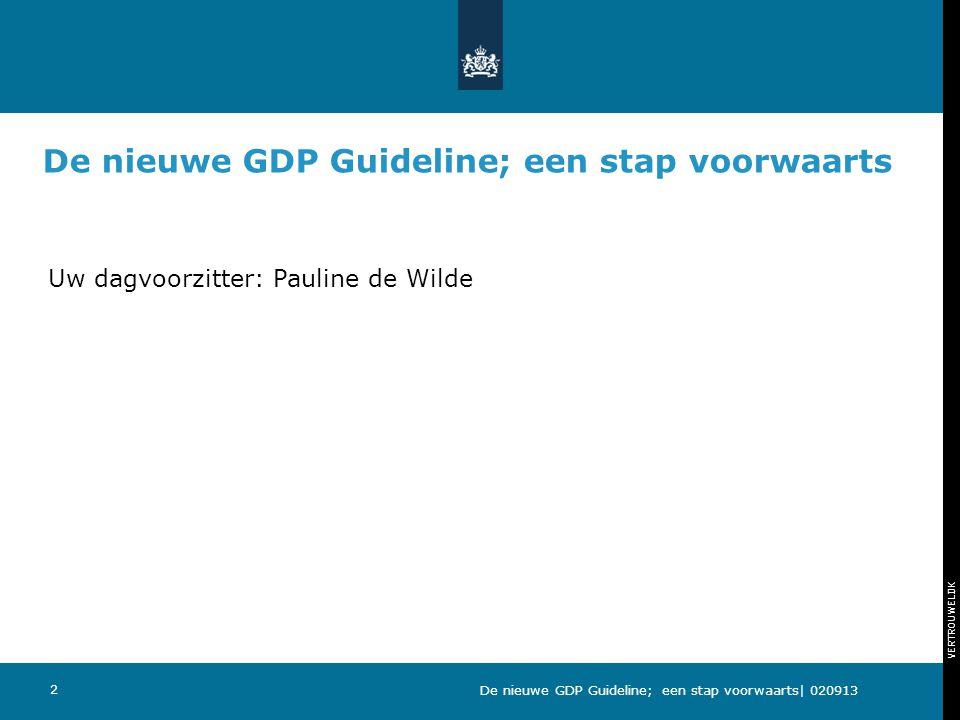 De nieuwe GDP Guideline; een stap voorwaarts