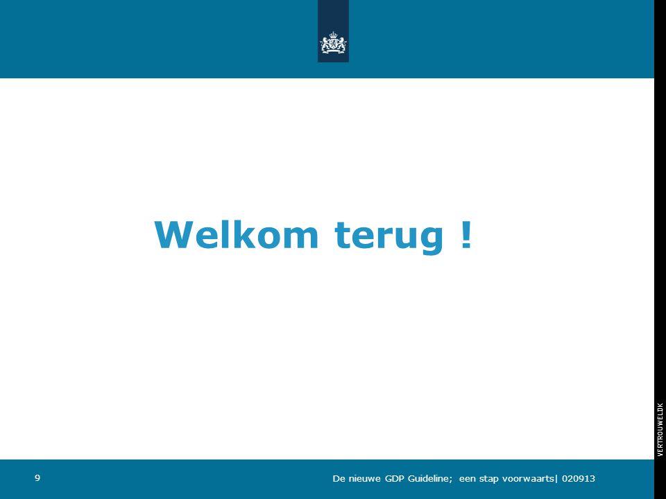 Welkom terug ! De nieuwe GDP Guideline; een stap voorwaarts| 020913