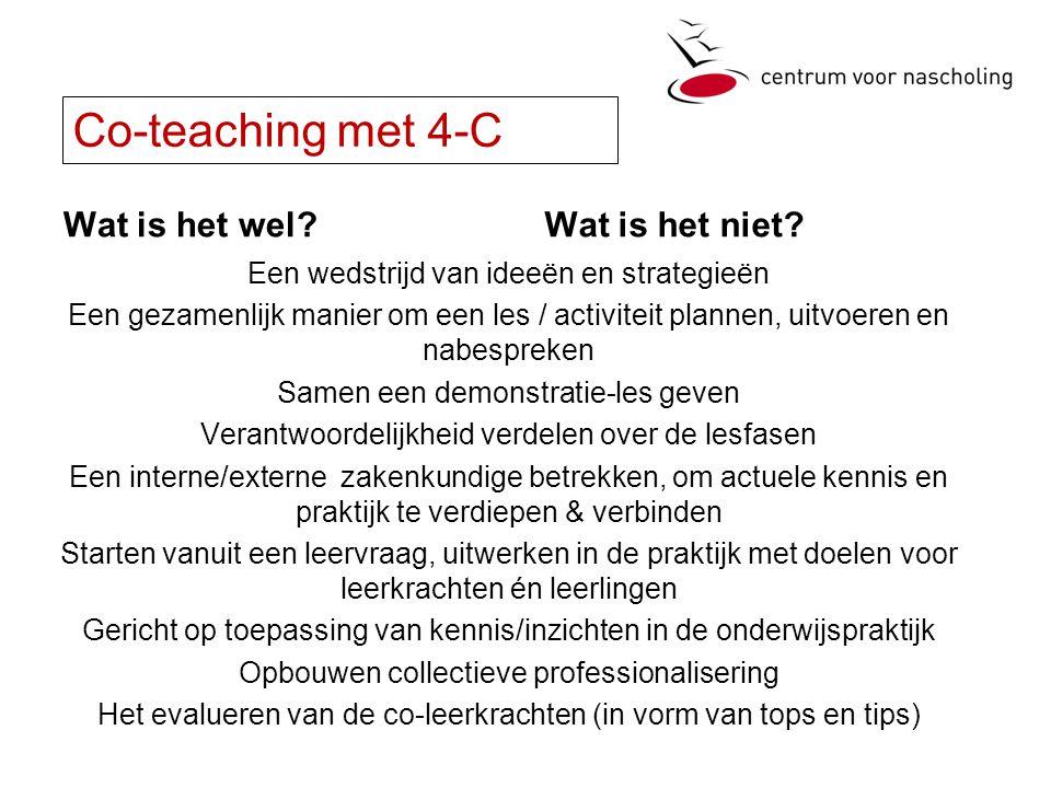 Co-teaching met 4-C Wat is het wel Wat is het niet
