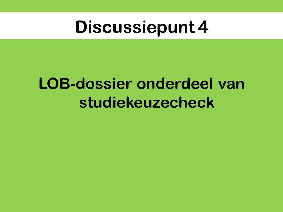 LOB-dossier onderdeel van studiekeuzecheck