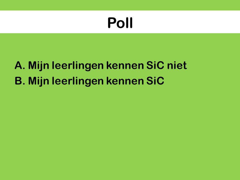 Poll Mijn leerlingen kennen SiC niet Mijn leerlingen kennen SiC