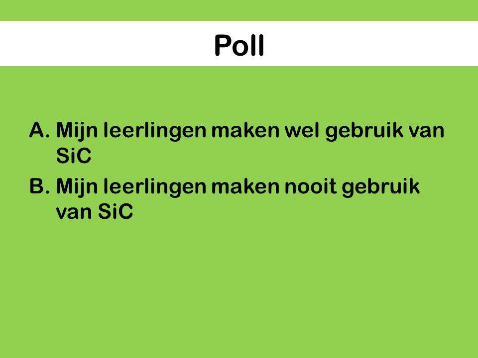 Poll Mijn leerlingen maken wel gebruik van SiC