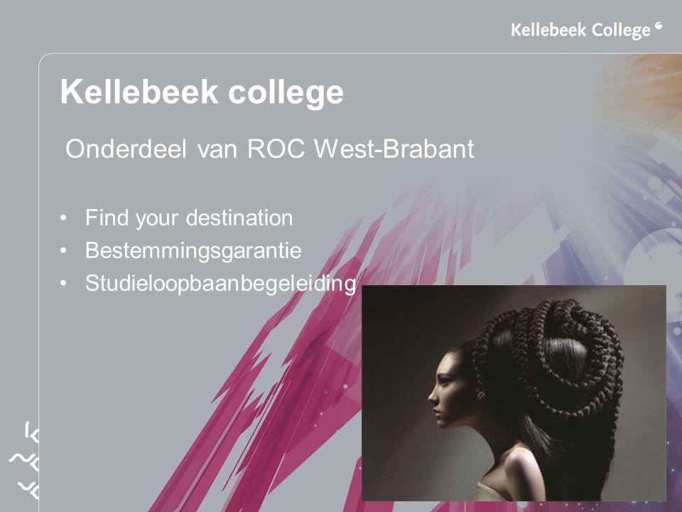 Kellebeek college Onderdeel van ROC West-Brabant Find your destination
