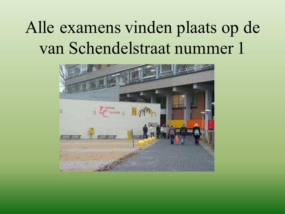 Alle examens vinden plaats op de van Schendelstraat nummer 1