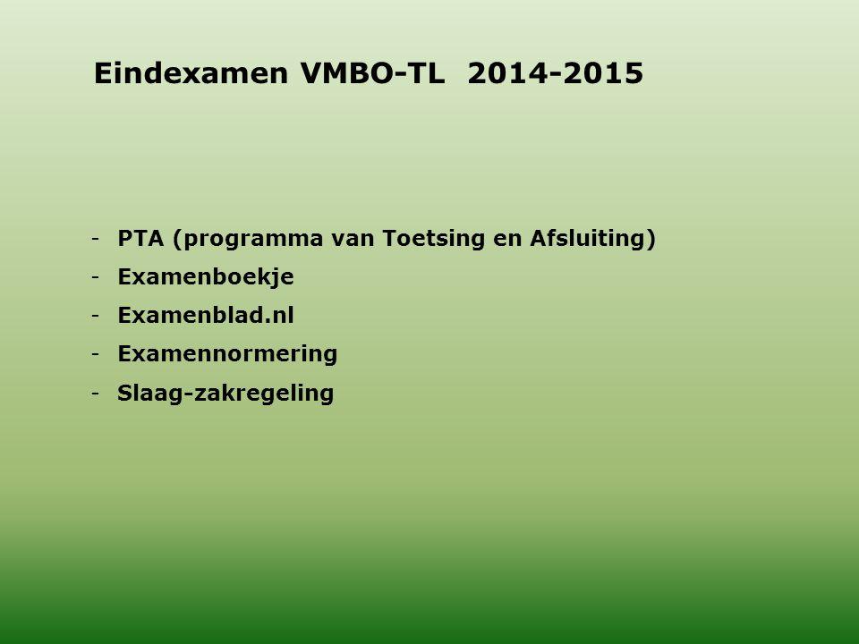 Eindexamen VMBO-TL 2014-2015 PTA (programma van Toetsing en Afsluiting) Examenboekje. Examenblad.nl.