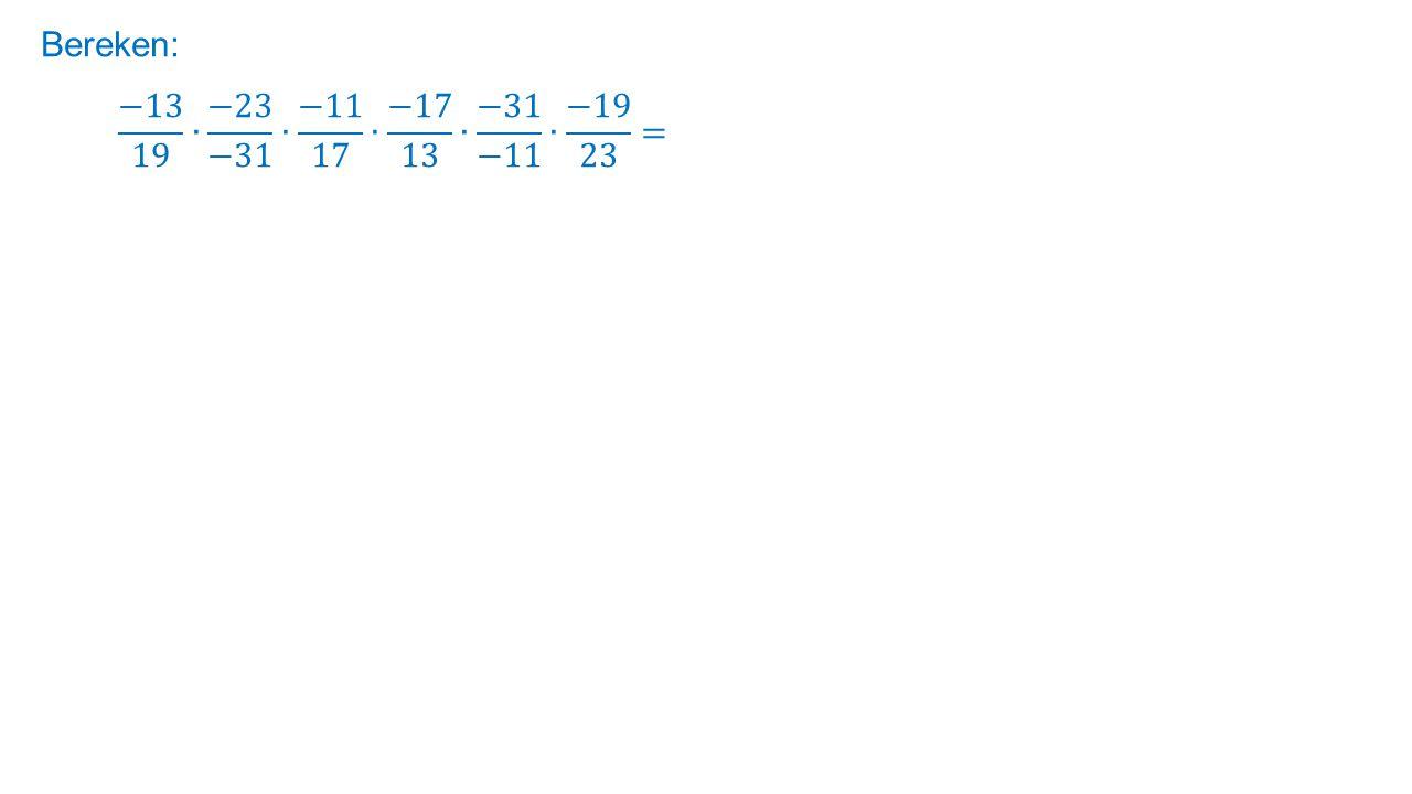 Bereken: −13 19 ∙ −23 −31 ∙ −11 17 ∙ −17 13 ∙ −31 −11 ∙ −19 23 =