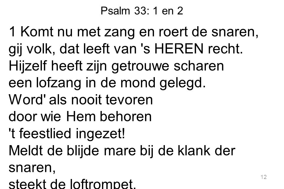 Psalm 33: 1 en 2