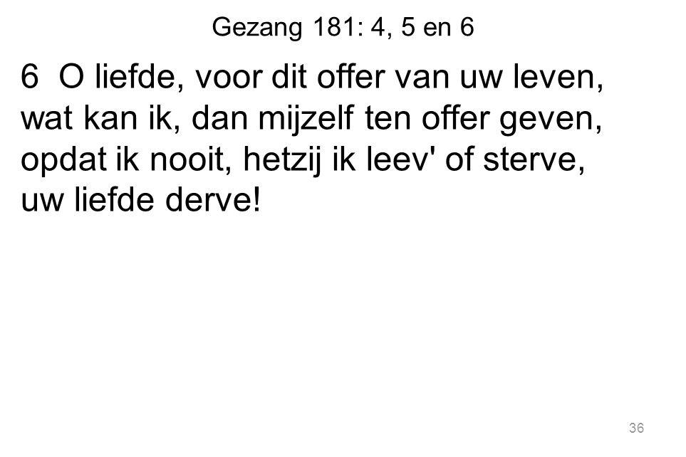 Gezang 181: 4, 5 en 6