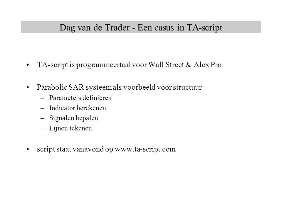 Dag van de Trader - Een casus in TA-script