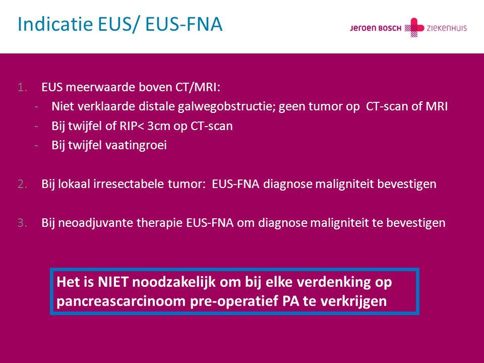 Indicatie EUS/ EUS-FNA