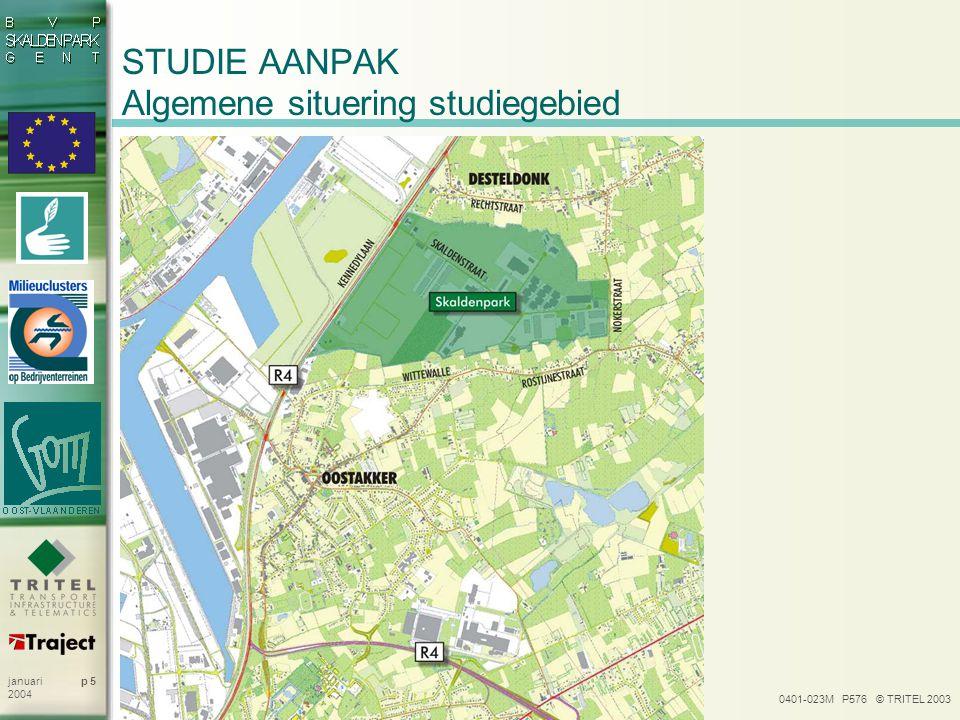 STUDIE AANPAK Algemene situering studiegebied