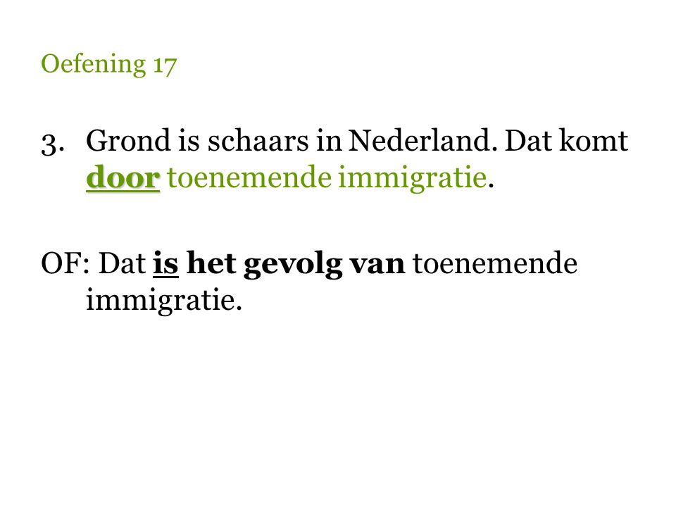 Grond is schaars in Nederland. Dat komt door toenemende immigratie.