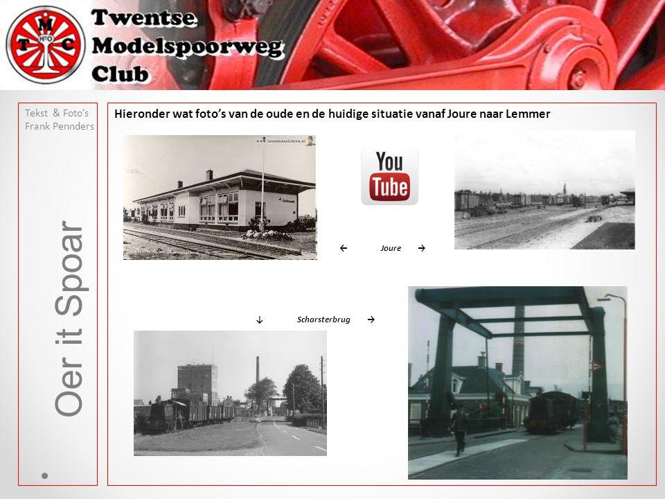 Tekst & Foto's Frank Pennders. Hieronder wat foto's van de oude en de huidige situatie vanaf Joure naar Lemmer.