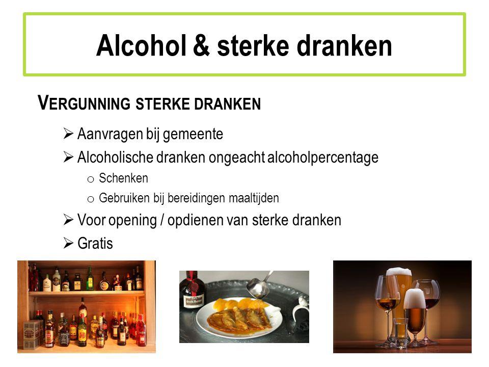Alcohol & sterke dranken