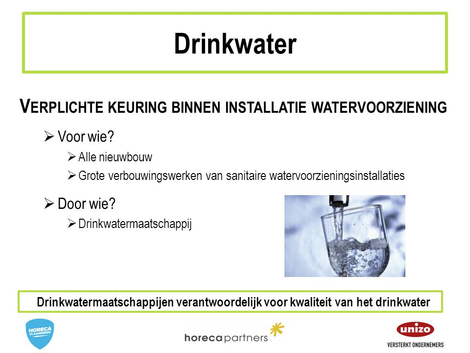 Drinkwater Verplichte keuring binnen installatie watervoorziening