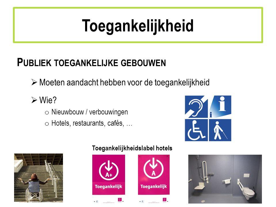 Toegankelijkheid Publiek toegankelijke gebouwen