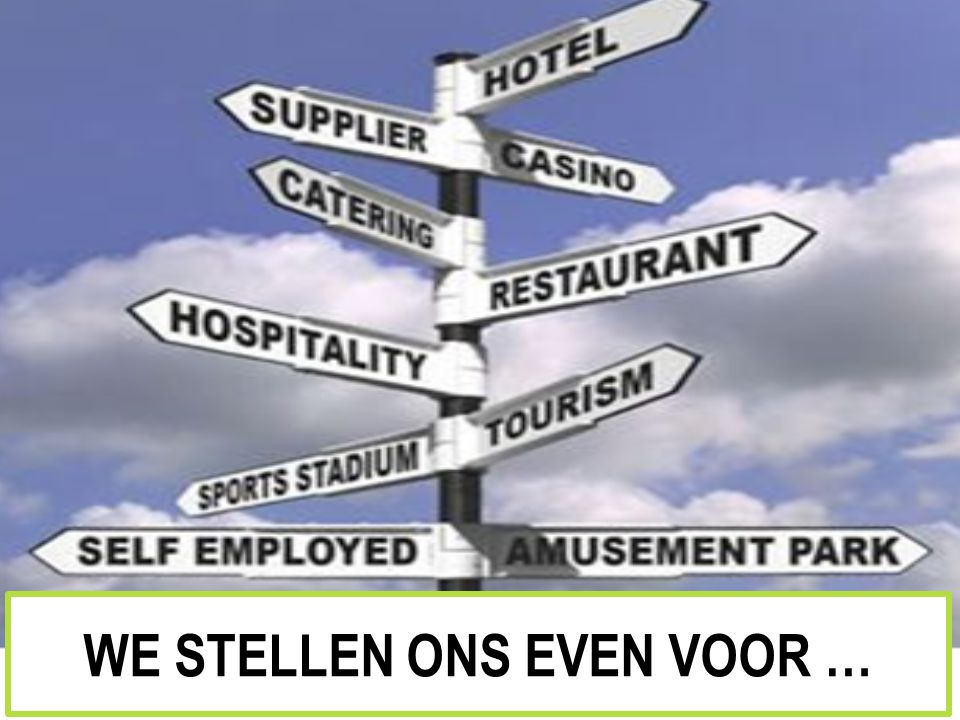 WE STELLEN ONS EVEN VOOR …