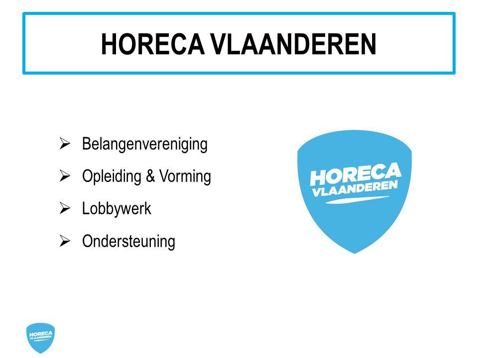 HORECA VLAANDEREN Belangenvereniging Opleiding & Vorming Lobbywerk