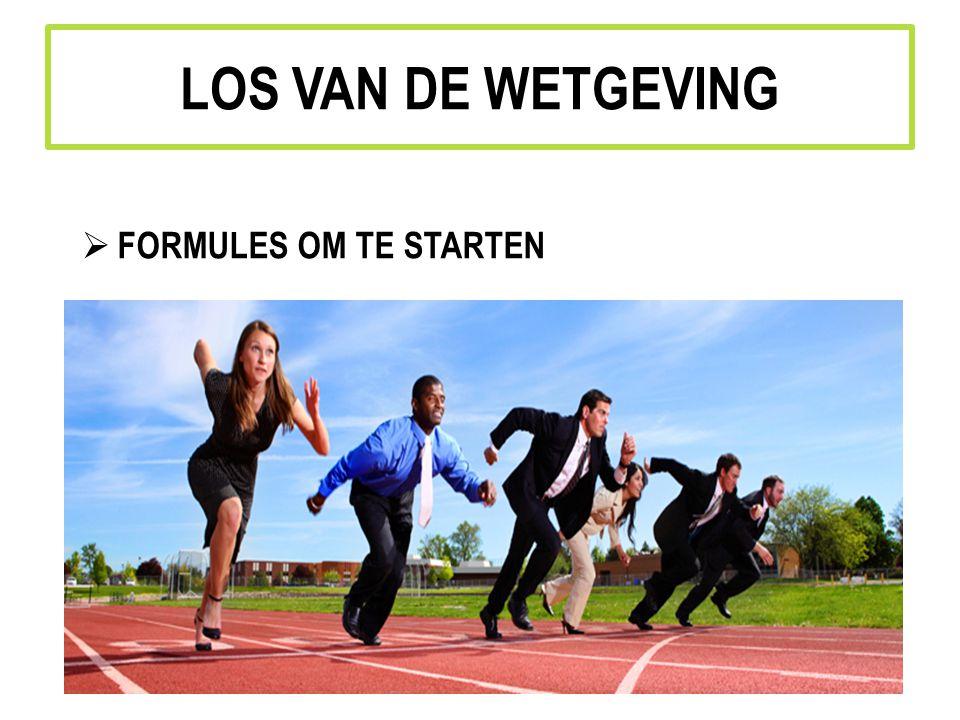 LOS VAN DE WETGEVING FORMULES OM TE STARTEN